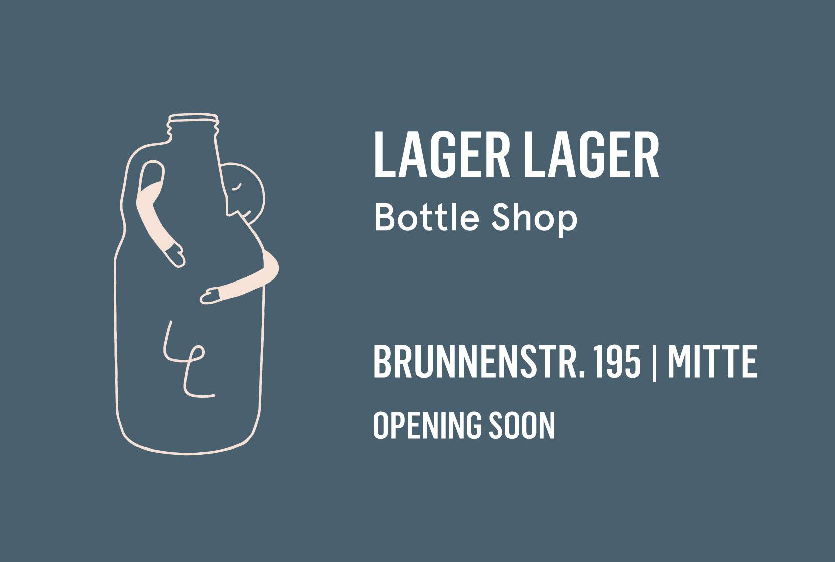 Lager Lager Mitte - Opening Soon