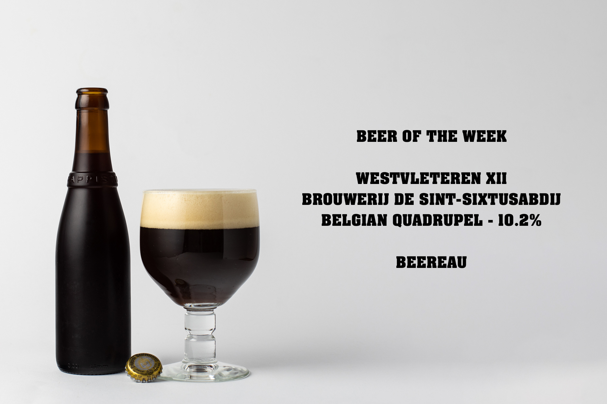 Westvleteren XII brewed by the Trappist monks of the Sint-Sixtus Abdij - a Belgian Quadrupel at 10.2%